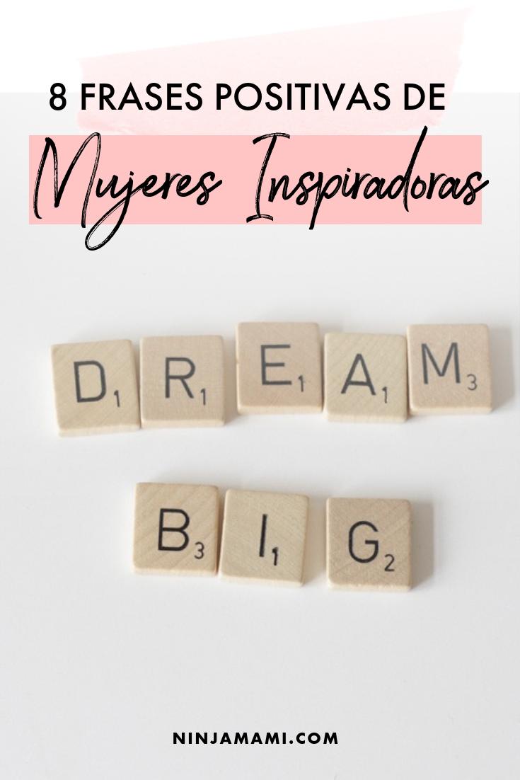 8 Frases Positivas De Mujeres Inspiradoras Ninja Mami